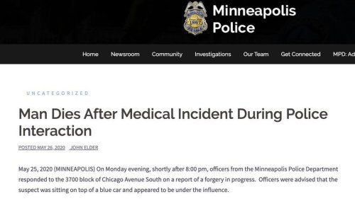 How Minneapolis police initially described George Floyd's murder