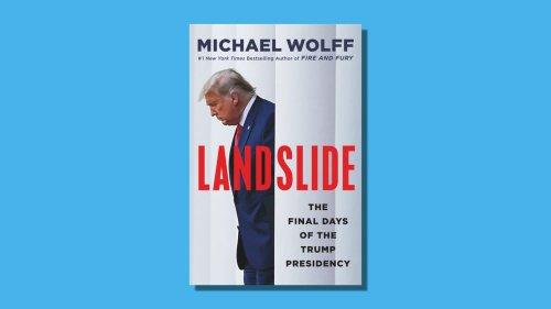 "Michael Wolff's new Trump book: ""Landslide"""
