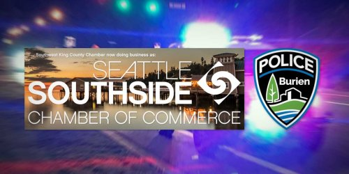 Seattle Southside Chamber and Burien Police holding Public Safety Forum April 29 - The B-Town (Burien) Blog