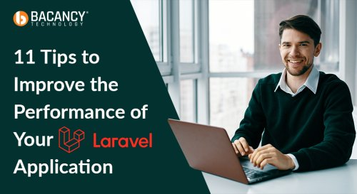 11 Tips to Improve the Performance of Laravel App