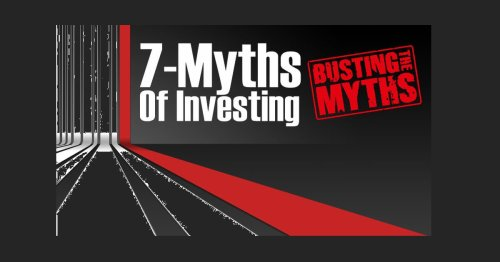 7 Myths of Investing