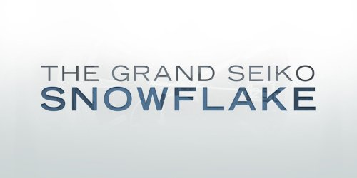 The Grand Seiko Snowflake