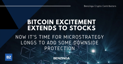 Bitcoin Excitement Extends To Stocks; Now It's Time For MicroStrategy Longs To Add Some Downside Protection