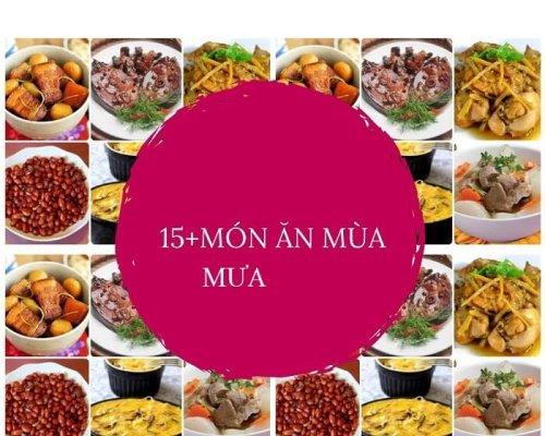 [SAVE] 15+ món ăn ngày mưa hao cơm ĐƠN GIẢN HẤP DẪN