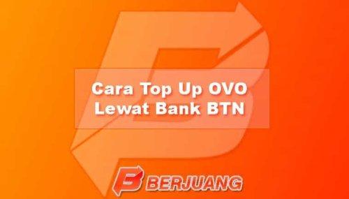 Cara Top Up OVO Lewat Bank BTN