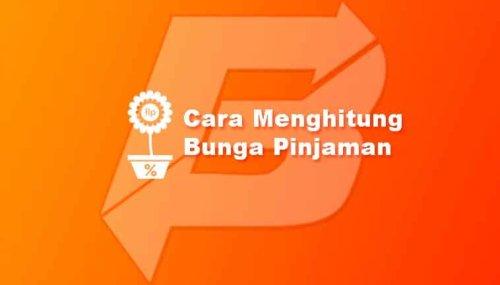 2 Cara Menghitung Bunga Pinjaman Bank Atau Pinjaman Online