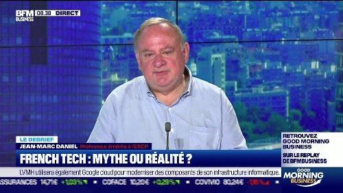 Le debrief : French Tech, mythe ou réalité ? - 16/06