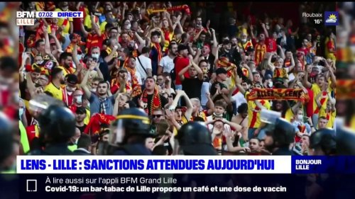 Incidents Lens-Lille: des sanctions attendues ce lundi