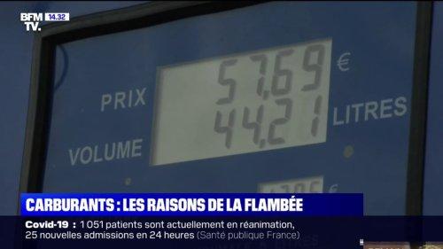Hausse des prix du carburants: quelles sont les raisons de la flambée?