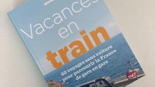 Le Guide Michelin lance son premier ouvrage dédié aux voyages en train