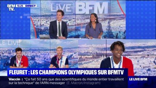 Les escrimeurs français champions olympiques au fleuret témoignent sur BFMTV