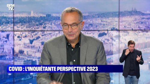 Covid : l'inquiétante perspective 2023 - 25/07