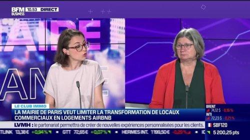 Le club BFM immo (2/2): La mairie de Paris veut limiter la transformation de locaux commerciaux en logements Airbnb - 16/06