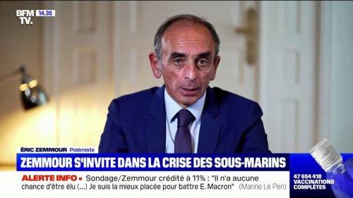 Crise des sous-marins: Éric Zemmour s'adresse à Emmanuel Macron dans un message très solennel