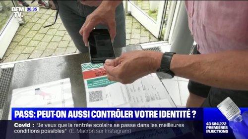 Contrôles du pass sanitaire: peut-on vous demander une pièce d'identité ?