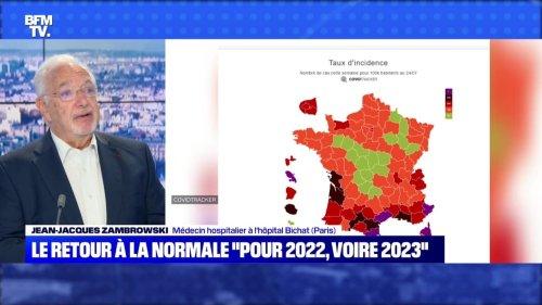 """Le retour à la normale """"pour 2022, voire 2023"""" ? - 25/07"""