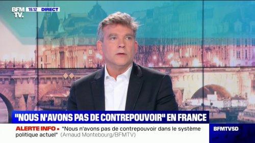 """Arnaud Montebourg: """"Nous n'avons pas de contrepouvoir dans le système politique actuel"""""""
