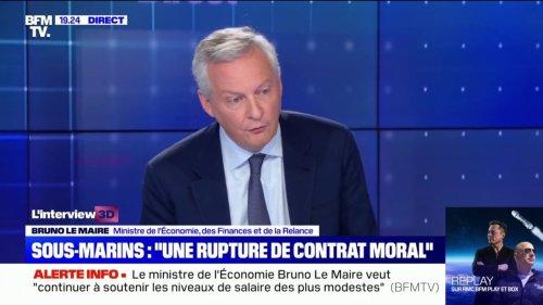 """Pour Bruno Le Maire, la rupture de contrat de sous-marins par l'Australie """"est une rupture de contrat moral"""""""