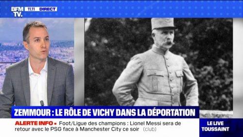 """Propos d'Éric Zemmour sur le régime de Vichy: pour l'historien Laurent Joly, """"c'est une totale fake news"""""""