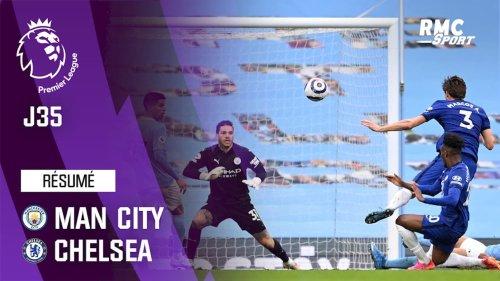 Résumé : Manchester City 1-2 Chelsea - Premier League (J35)