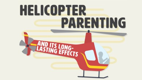 Here's a Helpful Infographic on the Many Risks of Helicopter Parenting