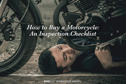 How To Buy A Motorcycle: An Inspection Checklist