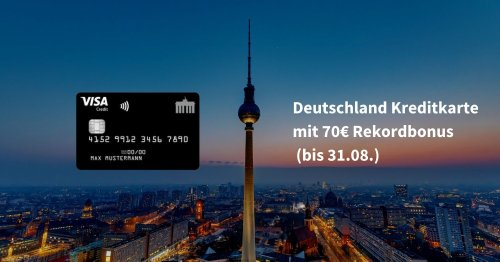 Ab heute: 70€ Startguthaben für die Deutschland Kreditkarte