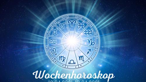 Ihr Wochenhoroskop für den 12.04.2021 bis 18.04.2021