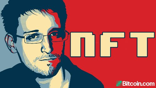 Edward Snowden Plans to Auction an NFT, Proceeds Will Go to Freedom of the Press Foundation – Bitcoin News