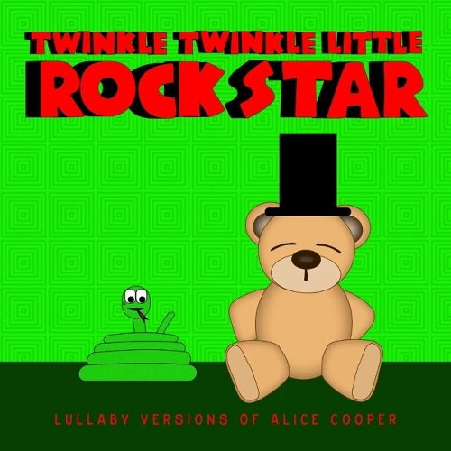 Lullaby Versions Of ALICE COOPER From TWINKLE TWINKLE LITTLE ROCK STAR Out Now
