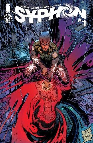 Patrick Meaney, Jeff Edwards, Mohsen Ashraf's Syphon at Image Comics