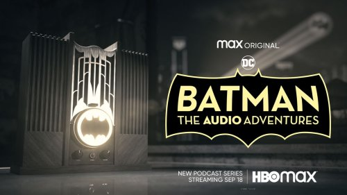 Batman: The Audio Adventures Episode 1 Available for Free from HBO Max