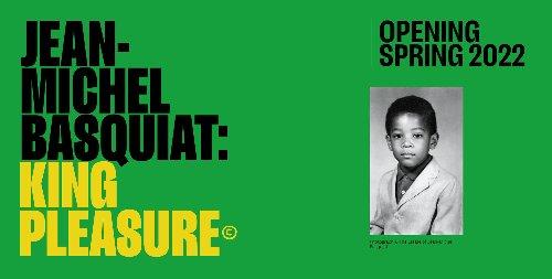 Jean-Michel Basquiat Exhibit 'King Pleasure' Will Be on Display in 2022