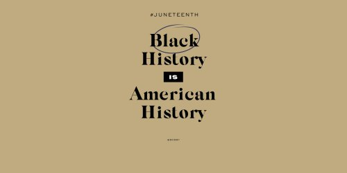 Juneteenth: What Is It, Why Is It Important, And How We Should Celebrate It - Bobby Berk