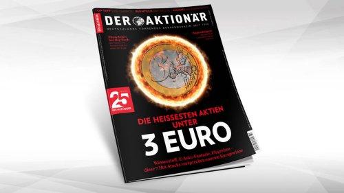 Die heißesten Aktien unter 3 Euro: Wasserstoff, E-Auto-Fantasie, Flugreisen – diese 7 Hot-Stocks versprechen enorme Kursgewinne