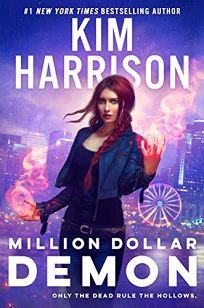 Sci-Fi/Fantasy/Horror Book Review: Million Dollar Demon by Kim Harrison. Ace, $28 (464p) ISBN 978-0-593-10144-5