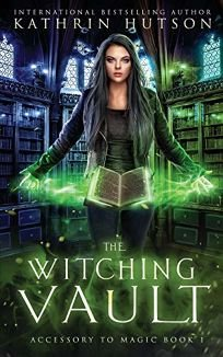 Sci-Fi/Fantasy/Horror Book Review: The Witching Vault by Kathrin Hutson. Exquisite Darkness, $14.99 trade paper (268p) ISBN 978-1-73316-136-7