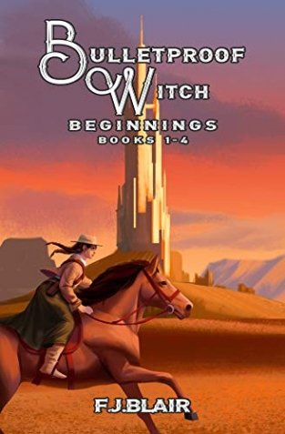 Bulletproof Witch: Beginnings (Bullet Proof Witch #1-4) by Francis James Blair Book Review