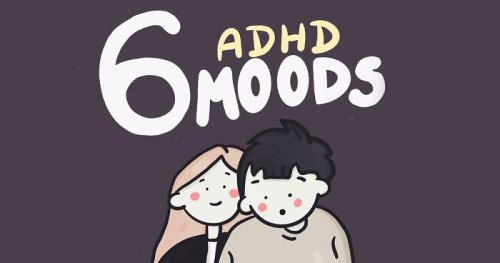 People Are Getting Convinced They Might Have ADHD After Seeing This Illustration About 6 ADHD Moods