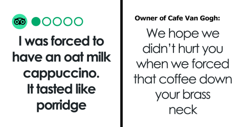 Vegan Café Owner Claps Back At 1-Star Review That Claims Customer Was 'Forced' To Drink Oat Milk