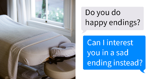Guy Wanted A Happy Ending But Got A Sad Ending For Free In A Hilarious Chat That Went Viral