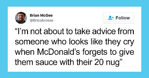 42 Times People Got Burned With Insults So Creative That They Couldn't Really Be Mad