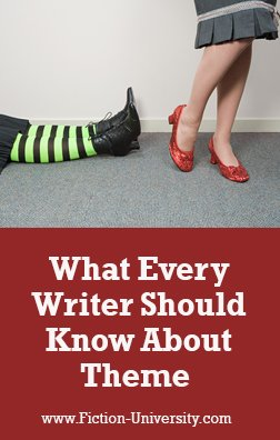 What Every Writer Should Know About Theme