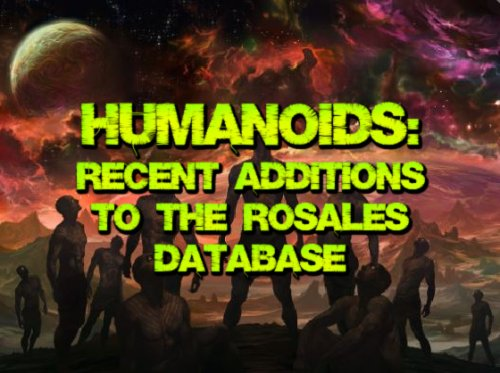 Humanoids 5: Recent Additions to the Rosales Database