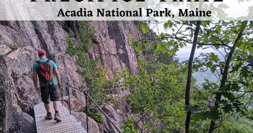 Precipice Trail - Acadia National Park's Terrifying Trail