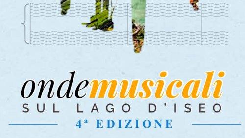 Onde Musicali sul Lago d'Iseo 2021: programma completo