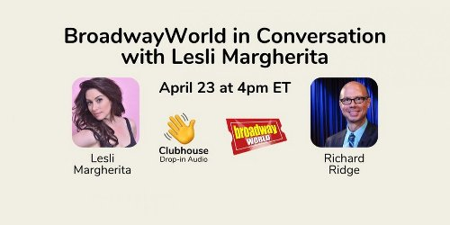 Richard Ridge Chats with Lesli Margherita on Clubhouse- Live at 4pm!