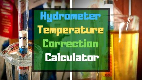 Hydrometer Temperature Correction Calculator - BrÜcrafter