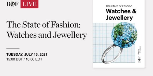 #BoFLIVE: The State of Fashion — Watches and Jewellery