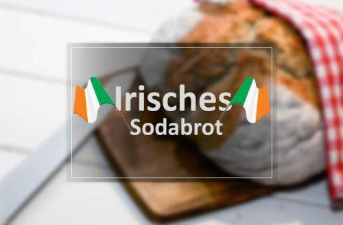 irisches Sodabrot Rezept - schnelles Brot ohne Hefe